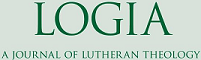 Logia – A Journal of Lutheran Theology